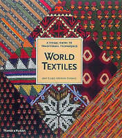 World Textiles: A Visual Guide to Traditional Techniques-ExLibrary