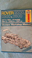 Haynes Owners Workshop Manual - Rover 2000 / 2300 / 2600  1977 - 1984