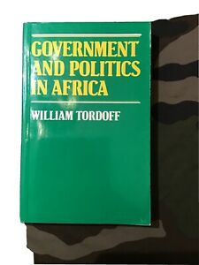 Goverment and politics in Africa by William Tordoff
