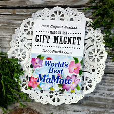 WORLDS BEST MAMAW  * MAGNET Pretty floral fridge Gift NEW * Appreciation * USA