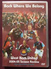 West Ham United 2004/2005 Season Review 2 x DVD ORIGINAL 'Back Where We Belong'