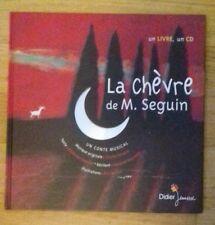 LA CHÈVRE DE M. SEGUIN - conte musical - grand livre illustré cartonné avec CD