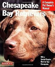 Chesapeake Bay Retrievers : Everything about Purchase, Care, Nutrition, Behavior