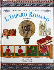 Philip Steele, Le grandi civiltà del passato – L'Impero Romano, Ed. White Sta...