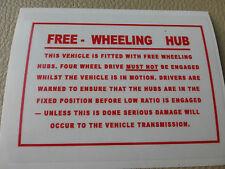 Land Rover Series 1 2 2a 3 FWH Free Wheel Hubs Info Windscreen Bulkhead Decal