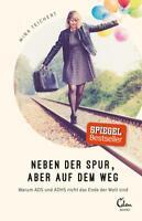 Neben der Spur, aber auf dem Weg von Mina Teichert (2017,Taschenbuch), UNGELESEN