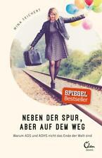 Neben der Spur, aber auf dem Weg von Mina Teichert (2017, Taschenbuch)