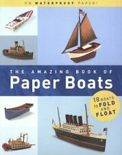 The Amazing Book of Paper Boats,Jerry Roberts