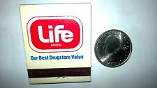 "OLD Vintage ""LIFE"" BRAND""Our Best Drug Store Value""unused matchbook MADE IN USA"