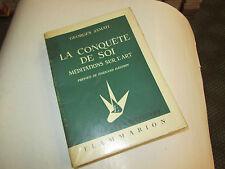 La conquête de soi (méditations sur l'art).... JAMATI Georges