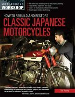 How to Rebuild and Restore Classic Japanese Motorcycles 9780760347973