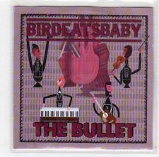 (FE296) Bird Eats Baby, The Bullet - 2014 DJ CD