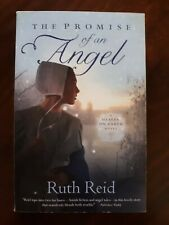A Heaven on Earth Novel Ser.: The Promise of an Angel by Ruth Reid (2011, Trade