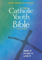 The Catholic Youth Bible Revised: New American Bib