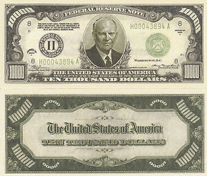 Eisenhower $10,000 Dollar Bill Play Funny Money Novelty Note with FREE SLEEVE