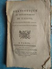 STATISTIQUE DE L'AISNE, 1802. 13 tableaux dépliants.