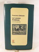 Francisco Delicado La lozana andalusa Adelphi 1970
