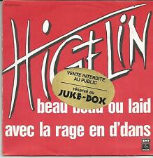 JACQUES HIGELIN Beau beau ou laid SINGLE PATHE MARCONI 1980 POCHETTE JUKE BOX