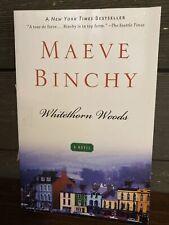 LIKE NEW Whitethorn Woods - Maeve Binchy (Paperback, 2010) 2234