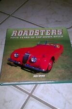 Roadsters : Fifty Years of Top down Speed by Don Spiro (2003, Hardcover)