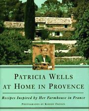 Patricia Wells at Home in Provence: Recipes Inspired By Her Farmhouse-ExLibrary