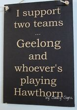 Geelong v Hawthorn Footy Sign Bar Pub Man Cave BBQ Wooden Cats Football Sign