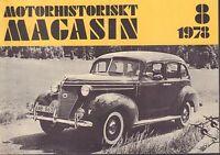 Motorhistoriskt Magasin Swedish Car Magazine 8 1978  Lopp 30 032717nonDBE