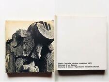 Pietro Cascella 1971 mostra Rotonda Besana Comune Milano Guido Ballo Ugo Mulas