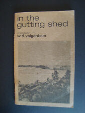"w.d. valgardson  "" in the gutting shed "" 1976  Turnstone Press"