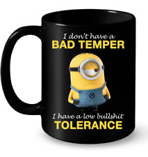 I Don't Have A Bad Temper Cute Funny Coffee Mug Tea Cup Minions