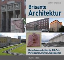 Brisante Architektur von Marcello LaSperanza (2015, Gebundene Ausgabe)