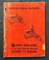 "1956 NEW HOLLAND ""SUPER 77 PTO & ENGINE DRIVEN BALER"" PARTS CATALOG MANUAL"