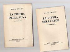 la pietra della luna - wilkie collins  - serie bur rizzoli -  2 volumi