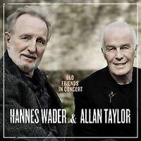Old Friends in Concert von Wader,Hannes, Taylor,Allan | CD | Zustand sehr gut