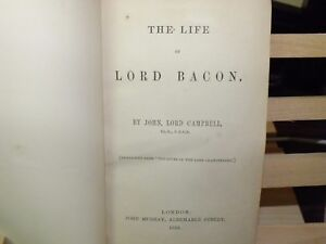 1853 The Life of Lord Bacon by John Lord Campbell