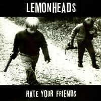 Lemonheads, The - Hate Your Friends (Vinyl LP+CD - 1987 - UK - Reissue)