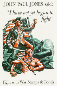 WPA War Propaganda John Paul Jones I Have Not Begun Fight Poster - 12x18