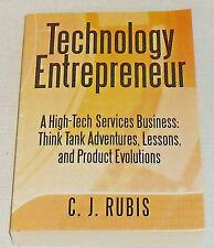 Technology Entrepreneur Book By C.J. Rubis NEW Paperback