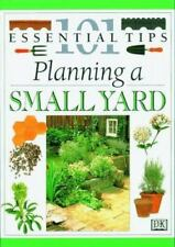 101 Essential Tips: Planning a Small Yard by Deni Bown and John Brookes