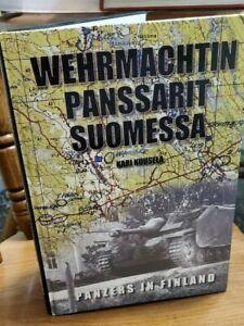 Wehrmachtin Panssarit Suomessa: Panzer Units in Finland, 1941-1944 signed