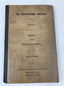 Pennsylvania Railroad Brake And Train Signal Instructions Book 99-C-1 Aug 1944