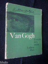 Antonin Artaud 630ex EO Van Gogh le suicidé de la société K éditeur Paris 1947