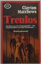 Clayton Matthews - Treulos
