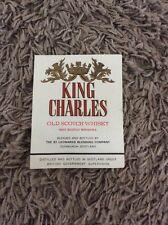 ORIGINAL LABEL KING CHARLES OLD SCOTCH WHISKY