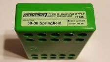 71148 REDDING TYPE-S NECK BUSHING SIZING DIE - 30-06 SPRINGFIELD - BRAND NEW