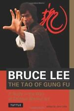 The Tao of Gung Fu : A Study in the Way of Chinese Martial Art by John Little