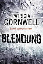 Blendung / Kay Scarpetta Bd.21 von Patricia Cornwell (2016, Klappenbroschur)