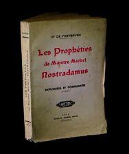 [ESOTERISME - OCCULTISME] FONTBRUNE - Les Prophéties de Maître Nostradamus.