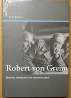 Robert von Greim Band 2 Hitlers letzter Feldmarschall Luftwaffe Biografie Buch