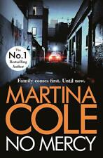 No Mercy: The heart-stopping novel from the Q by Martina Cole New Paperback Book